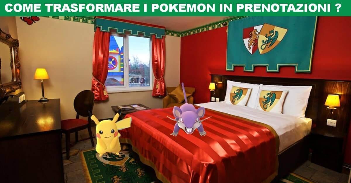 [Marketing Turistico] Sfrutta Pokemon Go per portare clienti nel tuo bed and breakfast