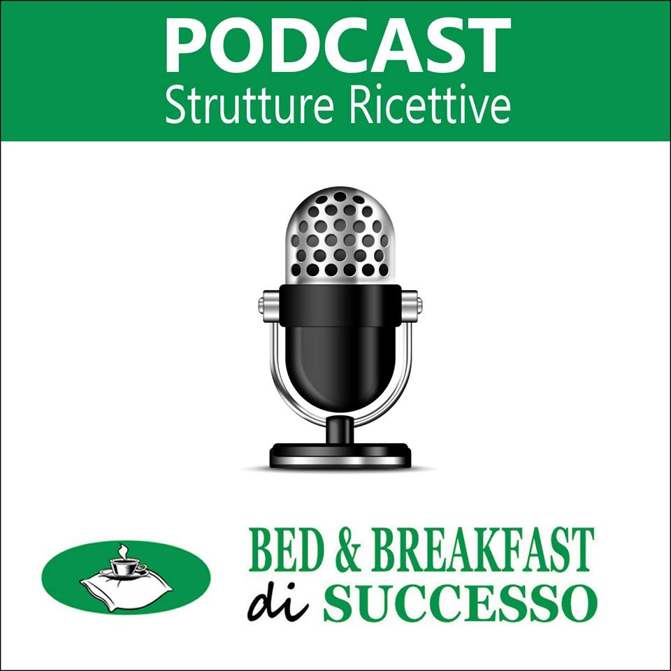 Bed and breakfast di successo il podcast per le for Bed and breakfast le bic