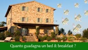 E' redditizio aprire un bed & breakfast